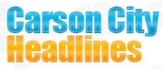 CARSON CITY HEADLINES